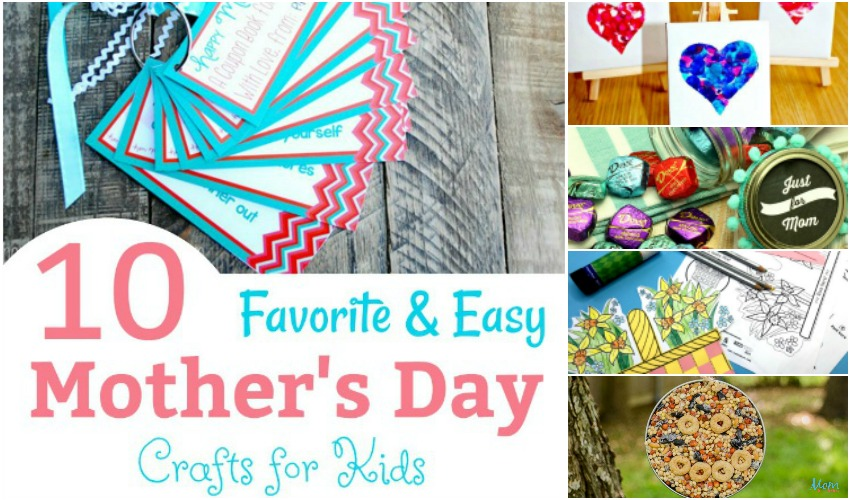 10 Favorite and Easy Mother's Day Crafts for Kids