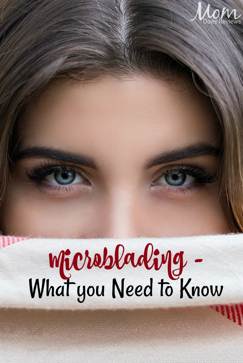 Microblading - What you Need to Know