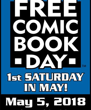 Free Comic Book Day is Saturday May 5th! #FCBD18