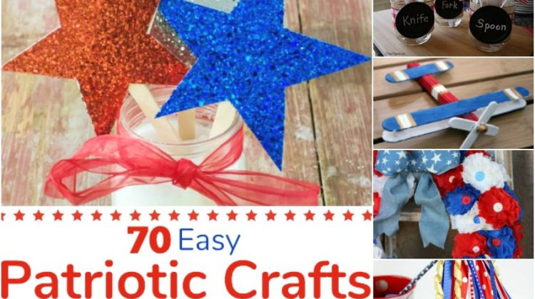 70 Easy Patriotic Crafts that will make your Holiday Pop!