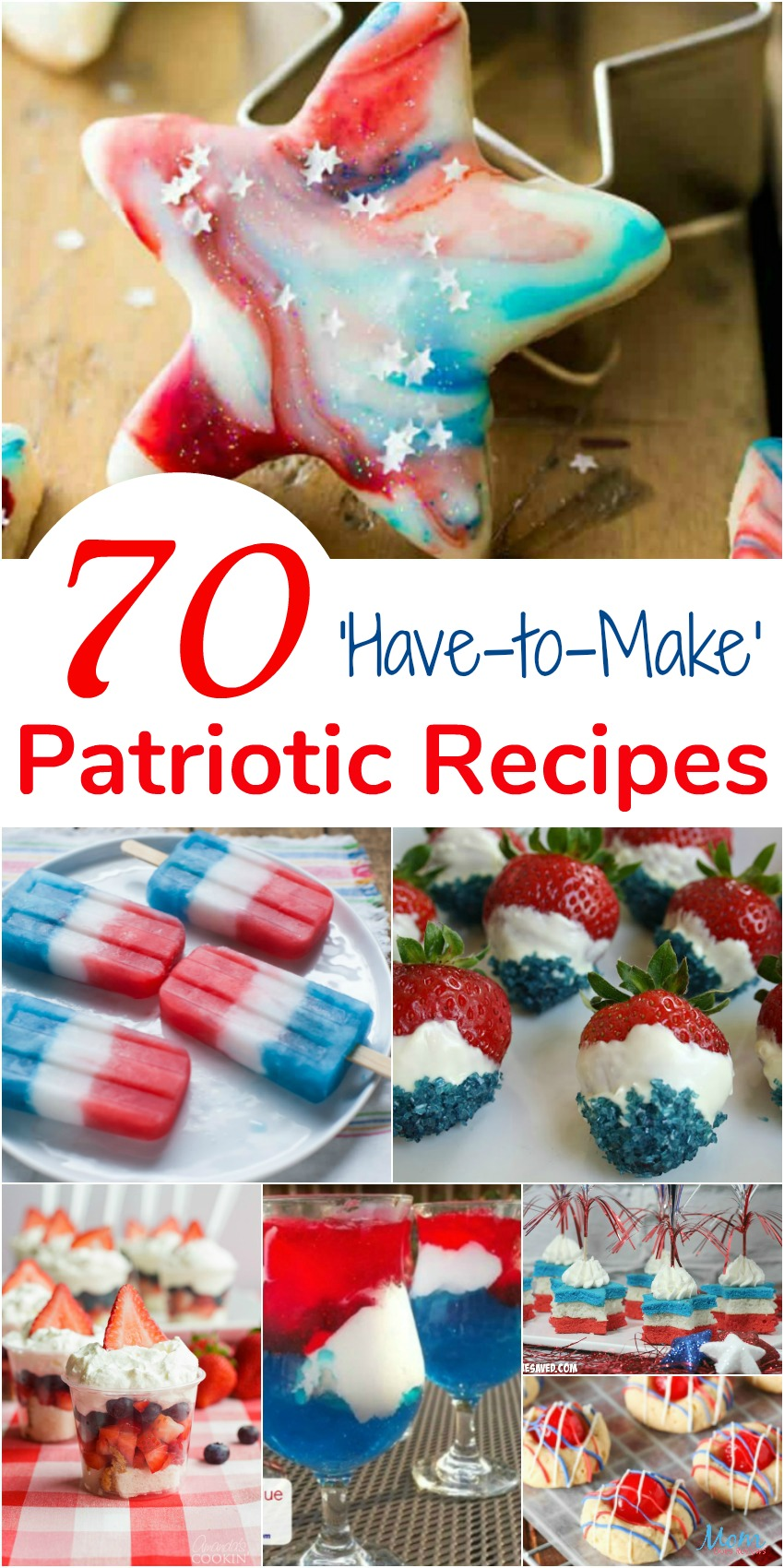 70 'Have-to-Make' Patriotic Recipes to Help you Celebrate!