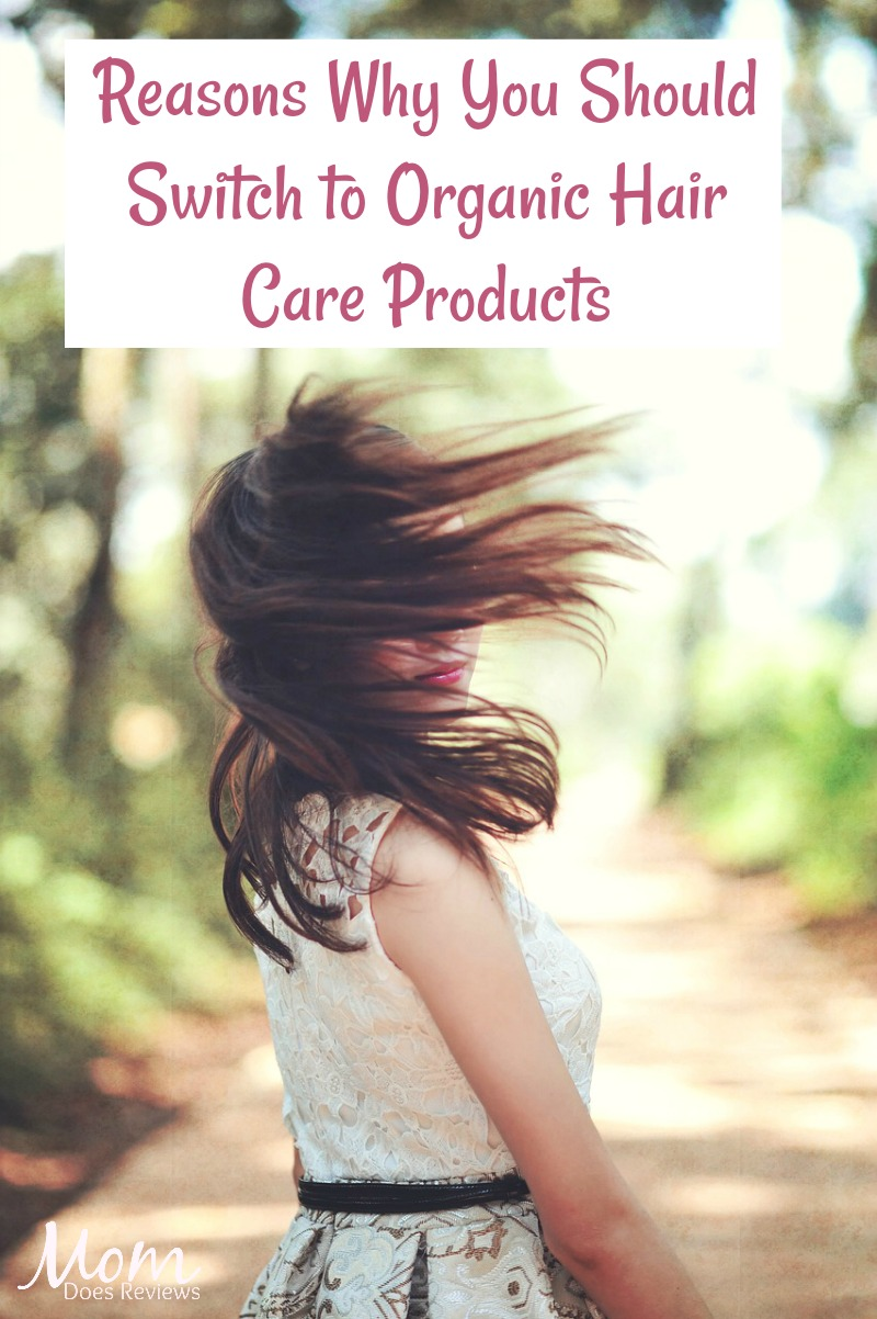 Reasons Why You Should Switch to Organic Hair Care Products