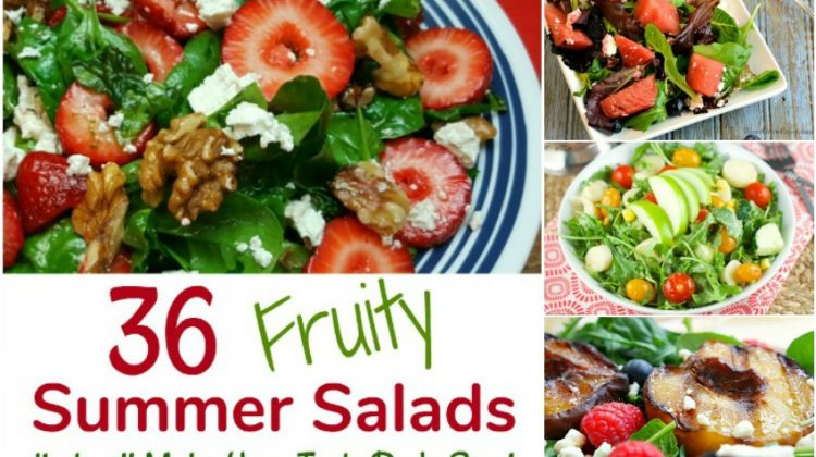 36 Fruity Summer Salads that will Make Your Taste Buds Sing!