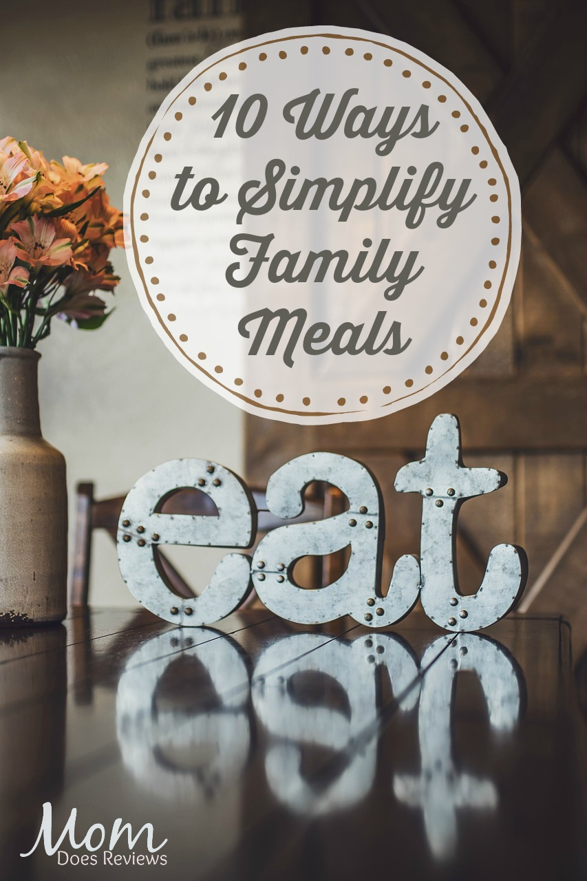 10 Ways to Simplify Family Meals