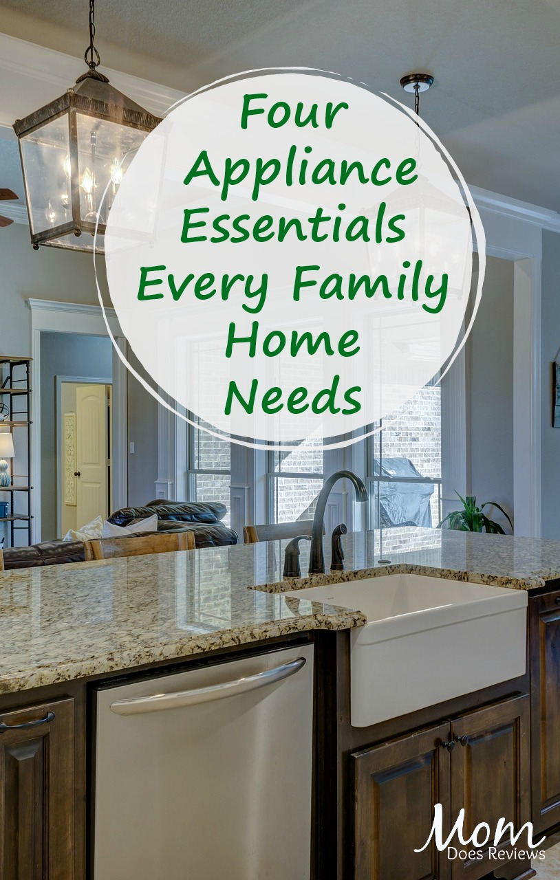 4 Appliance Essentials Every Family Home Needs