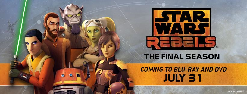 Star Wars Rebels: The Complete Fourth Season on DVD 7/31 !