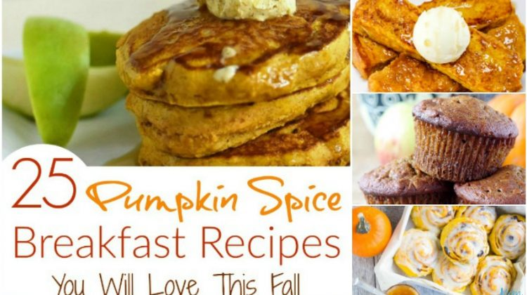 25 Pumpkin Spice Breakfast Recipes You Will Love This Fall