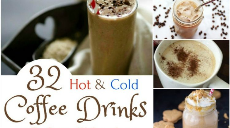 32 Hot & Cold Coffee Drinks that Will Delight ALL Coffee Lovers