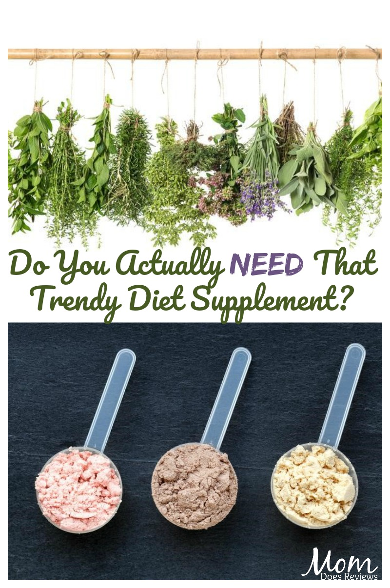 Do You Actually Need That Trendy Diet Supplement?