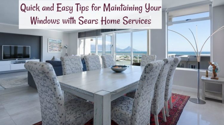 Quick and Easy Tips for Maintaining Your Windows with Sears Home Services