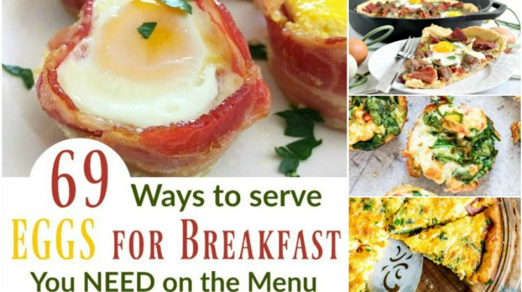 69 Yummy Ways to Serve Eggs for Breakfast