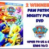 2 #Winners Paw Patrol: Mighty Pups DVD