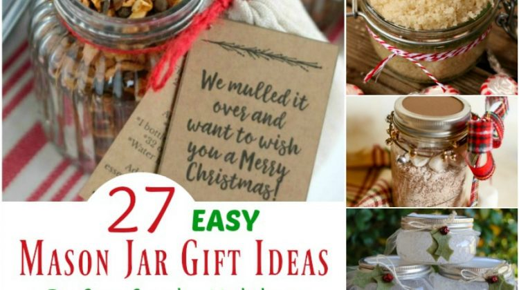 27 Easy Mason Jar Gift Ideas Perfect for the Holidays