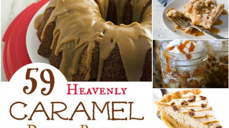 59 Heavenly Caramel Dessert Recipes Your Family Will Love