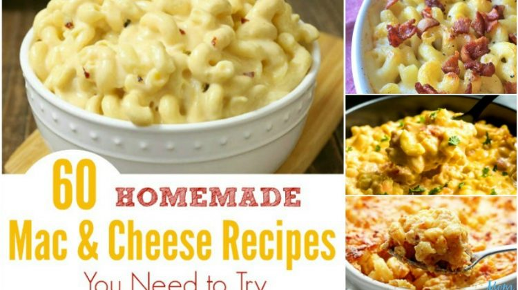 60 Homemade Mac & Cheese Recipes You Need to Try