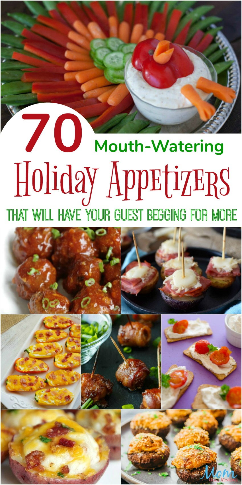 70 Mouth-Watering Holiday Appetizers that Will Have Your Guest Begging for More