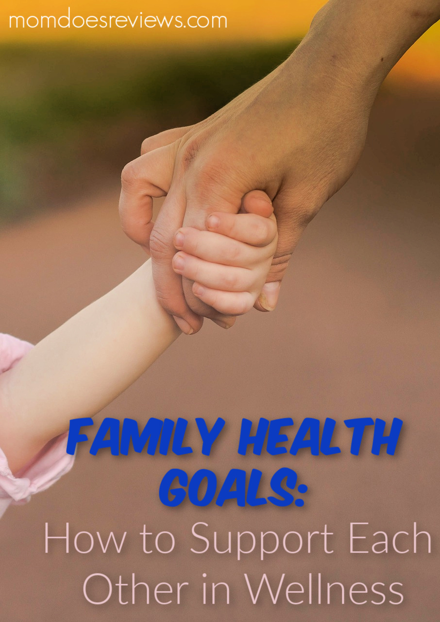 Family Health Goals: How to Support Each Other in Wellness