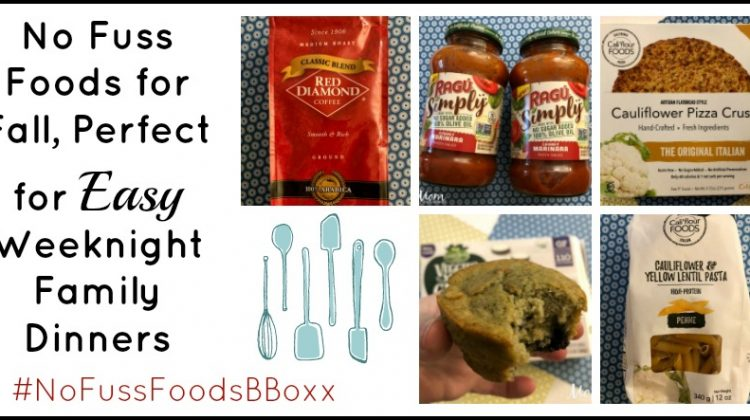 No Fuss Foods for Fall, Perfect for Easy Weeknight Family Dinners #NoFussFoodsBBoxx