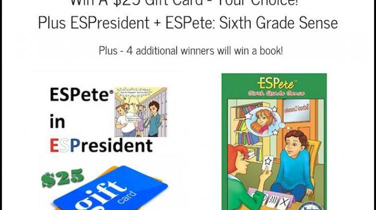 #Win $25 Gift Card + ESPete: Sixth Grade Sense & ESPresident  10/26 US