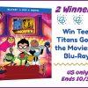 2 #Winners Teen Titans Go! To the Movies Blu-ray #TeenTitansGOMovie #MEGAChristmas18