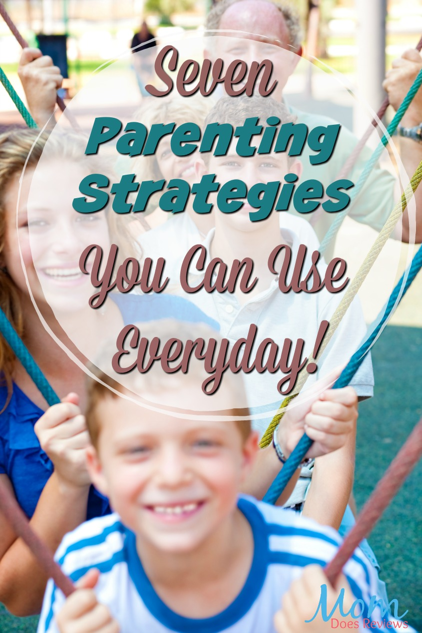 7 Parenting Strategies you can use Everyday! #parenting #kids #family #babies #kids #parentingtips