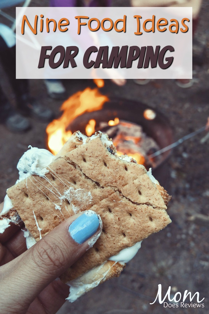 Nine Food Ideas For Camping #food #camping #smores #grilling #campfire