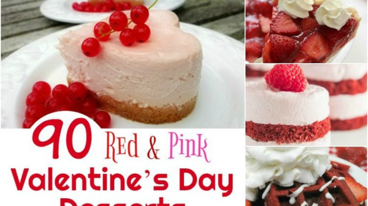 90 Red & Pink Valentine's Day Desserts to WOW Your Sweetheart! #Sweet2019