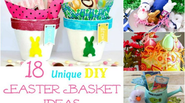18 Unique DIY Easter Basket Ideas too Cute Not to Try!