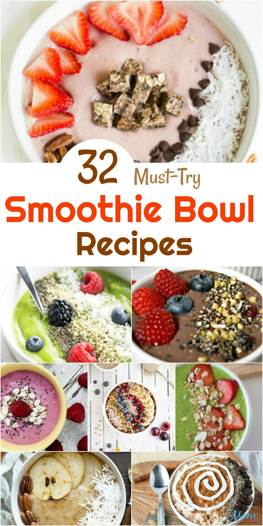 32 Must-Try Smoothie Bowl Recipes You Will Love #recipes #smoothies #smoothiebowls #breakfast #foodie