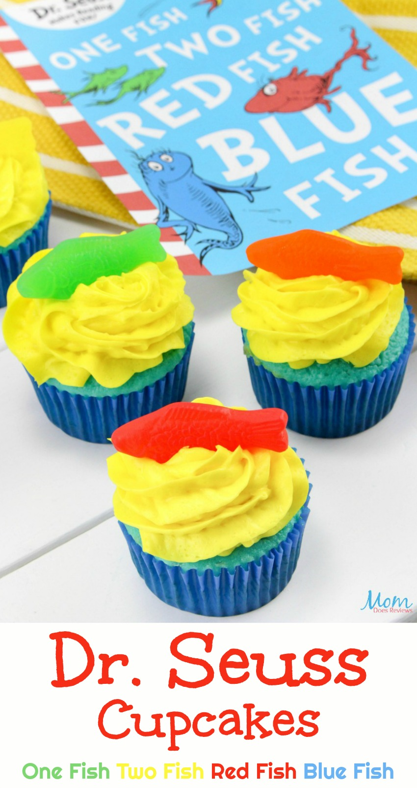 Dr. Seuss Cupcakes One Fish Two Fish Red Fish Blue Fish #cupcakes #desserts #sweets