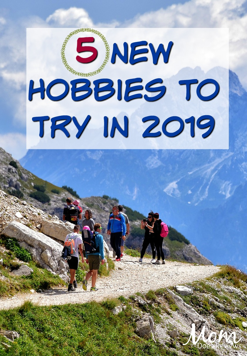 Finding New Hobbies: 5 Activities to Try in 2019 #family #hobbies #parenting #familyfun