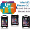 Win $25 iTunes GC and Rug-Ed iPad case ProLOCK Series #Sweet2019 #ipad #itunes