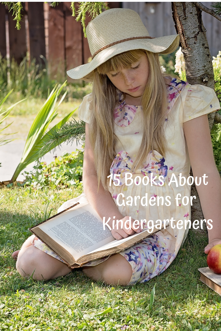 15 Books About Gardens for Kindergarteners #books #kids #reading #gardens