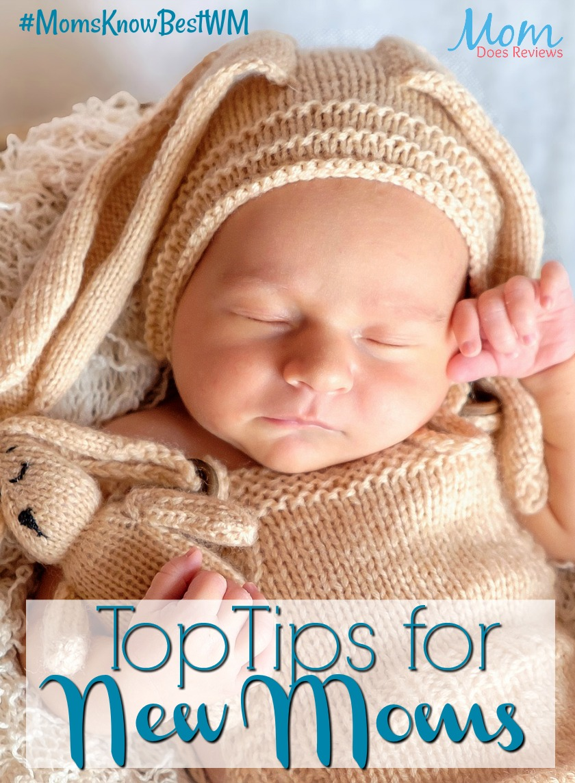 Top Tips for New Moms #MomsKnowBestWM