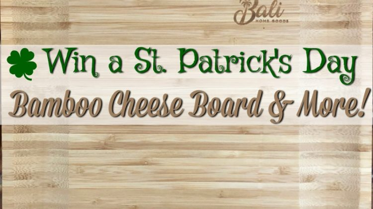 #CatholicCentral Saint Patrick's Bamboo Cheese Board #Giveaway US, ends 3/23 #SaintPatricksDayTraditions