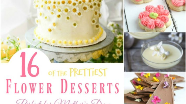 16 of the Prettiest Flower Desserts Perfect for Mother's Day