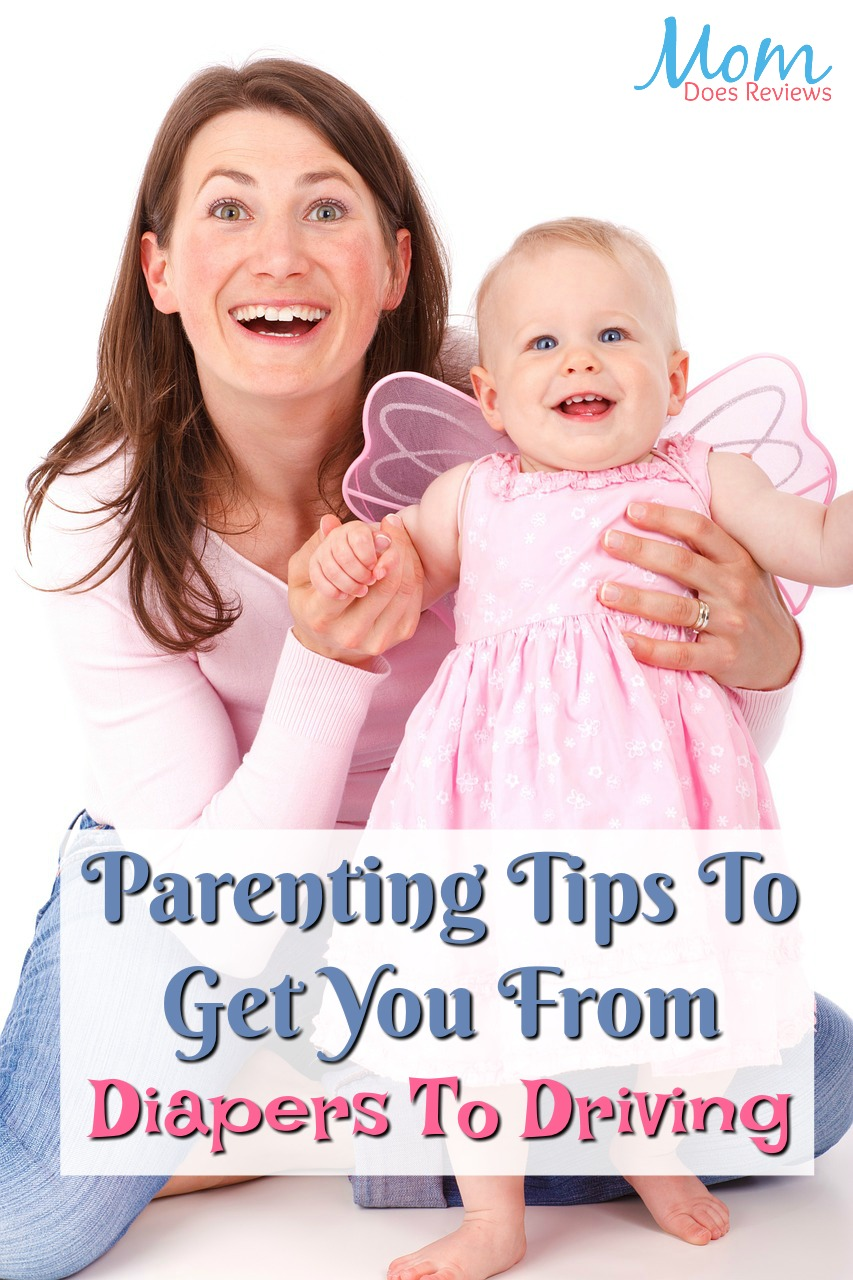 Parenting Tips To Get You From Diapers To Driving #parenting #parentingtips #moms #dads #babies #kids