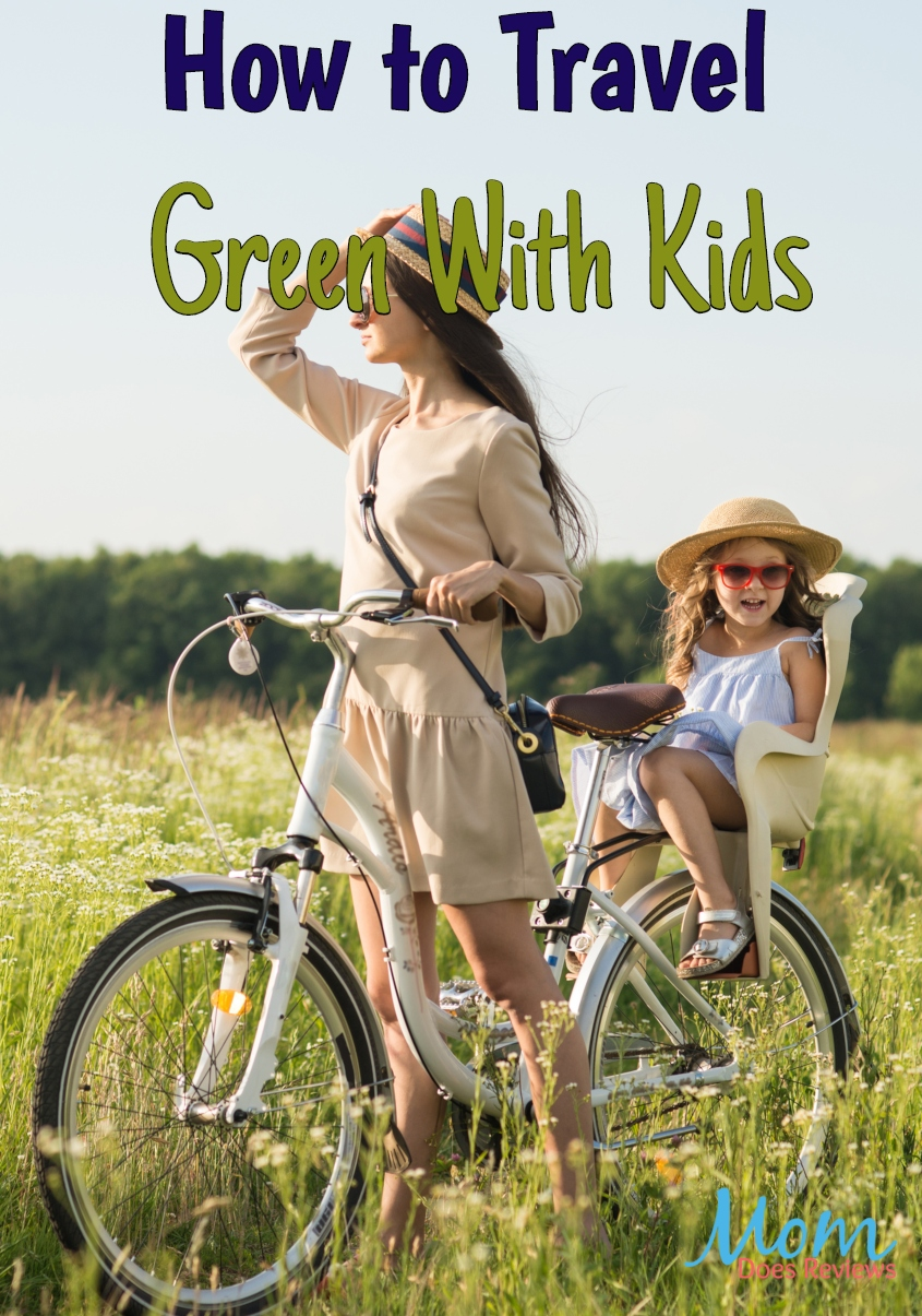 How to travel Green with kids #travel #parenting #greenliving #traveltips