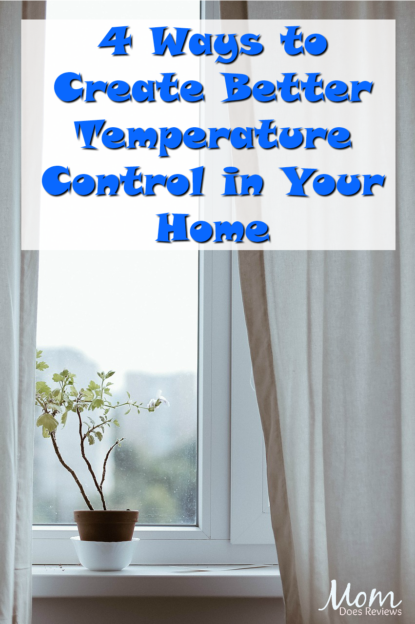 4 Ways to Create Better Temperature Control in Your Home #homeandliving #temperaturecontrol #summer
