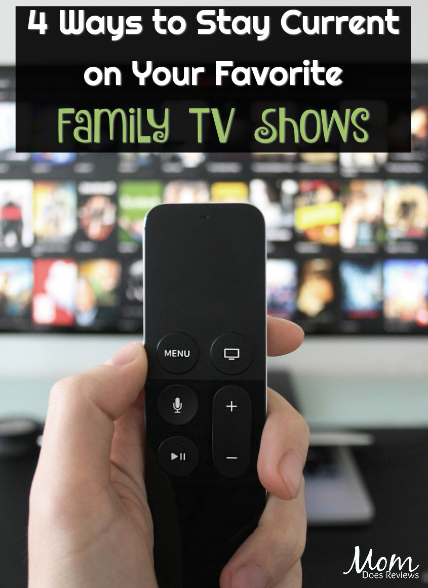 4 Ways to Stay Current on Your Favorite Family TV Shows