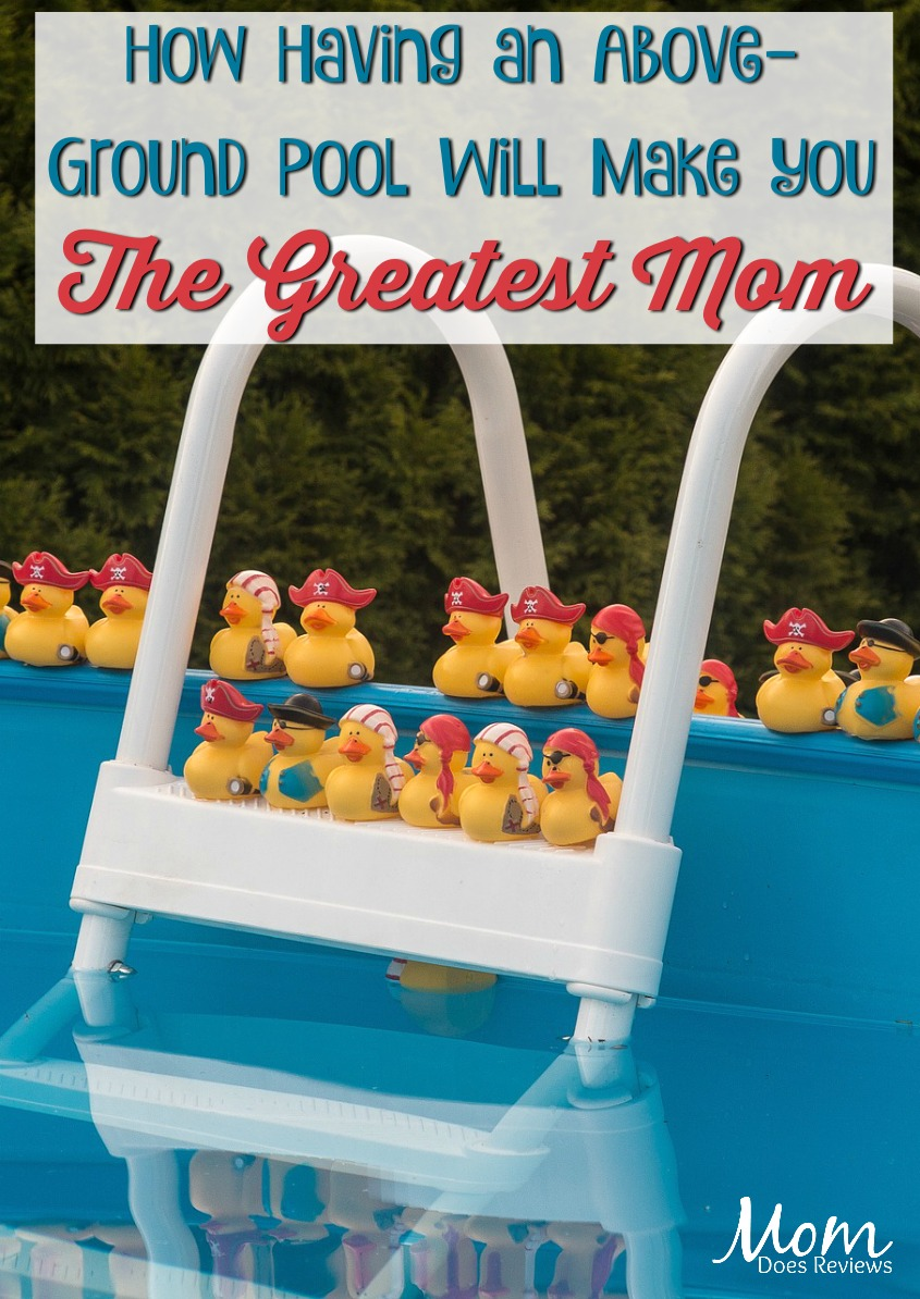 How Having an Above-Ground Pool Will Make You the Greatest Mom #fun #summerfun #mdrSummerfun #pool #family