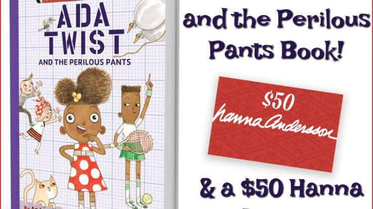 and Ada Twist and the Perilous Pants Book!
