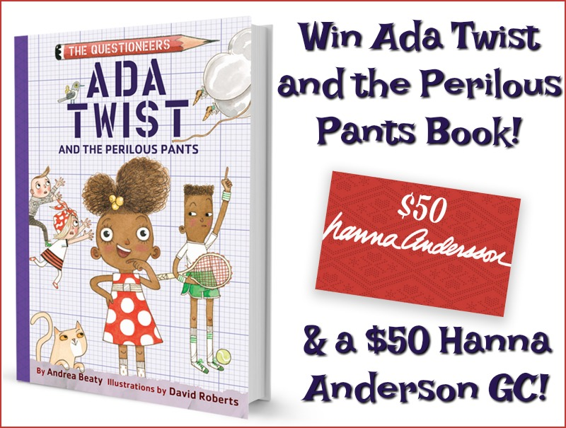 #Win a $50 Hanna Anderson GC & Ada Twist and the Perilous Pants Book! #TheQuestioneers  #AdaTwist