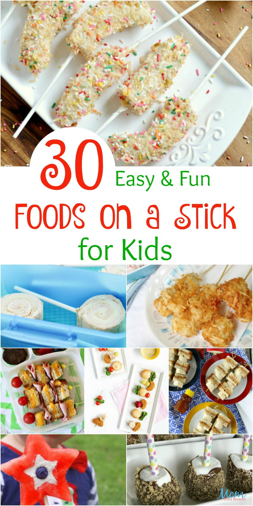 30 Fun & Yummy Food on a Stick Ideas for Kids #funfood #kidapproved #food #Foodie #snacks #getinmybelly