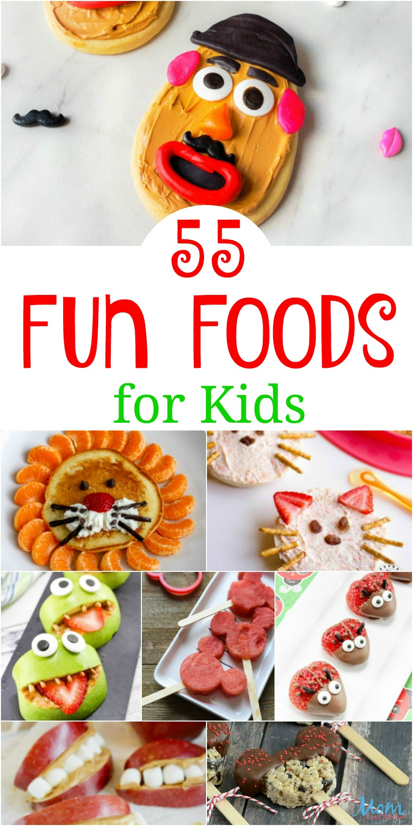 55 Fun Foods for Kids Guaranteed to Bring a Smile #recipes #funfood #foodie #funstuff #kidapproved