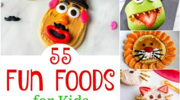 55 Fun Foods for Kids Guaranteed to Bring a Smile