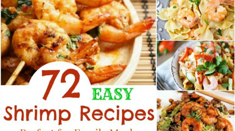 72 Easy Shrimp Recipes Perfect for Family Meals