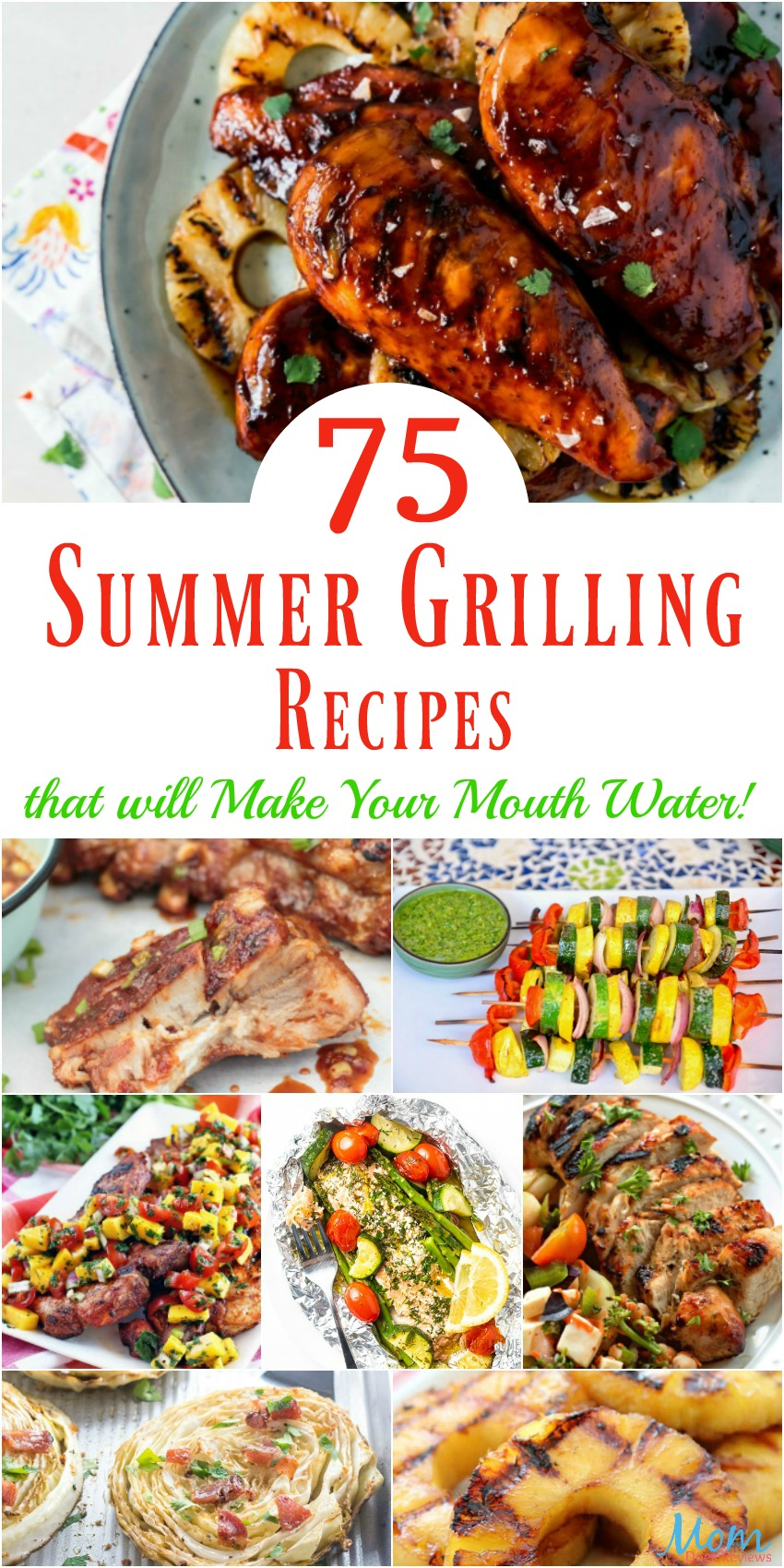 75 Summer Grilling Recipes that will Make Your Mouth Water! #recipes #summerfoods #grilling #yummy #getinmybelly