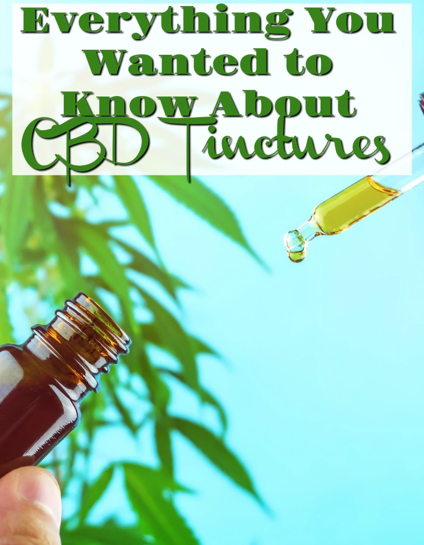 Everything You Wanted to Know About CBD Tinctures #cbd #health #hemp #painrelief