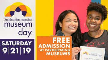 Get FREE Admission on 9/21, 15th Annual Museum Day!